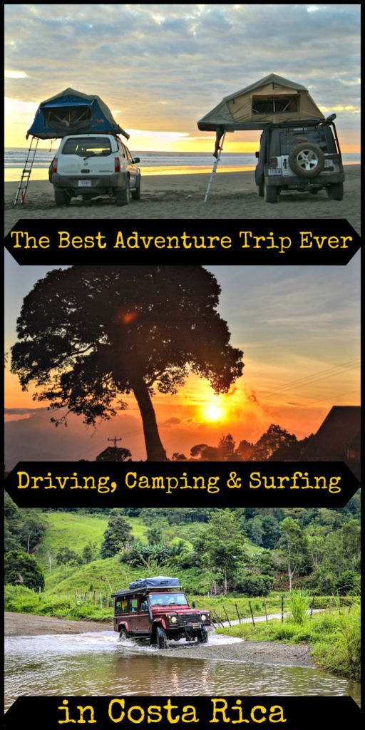 The Ultimate Adventure Trip in Costa Rica! All the tips to Drive, Camp and Surf in Costa Rica! Best way to rent a 4x4 and top places to visit and camp.