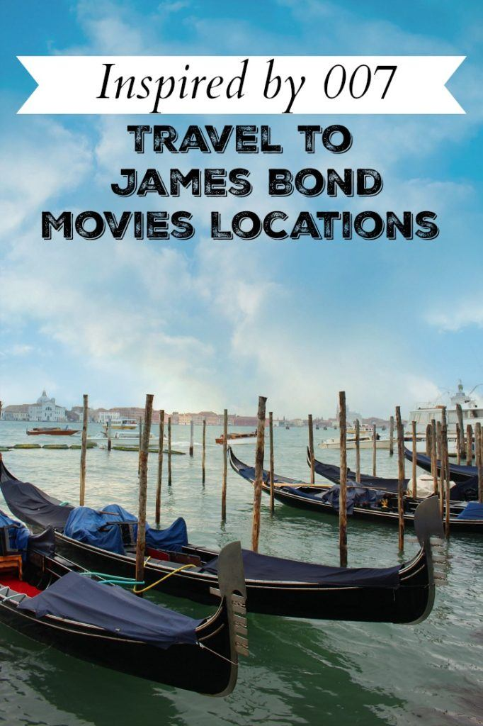 Inspired by 007. Travel to James Bond movies locations around Europe. From London to Istanbul, there are incredible cities, luxurious hotels and some surprises waiting for you!