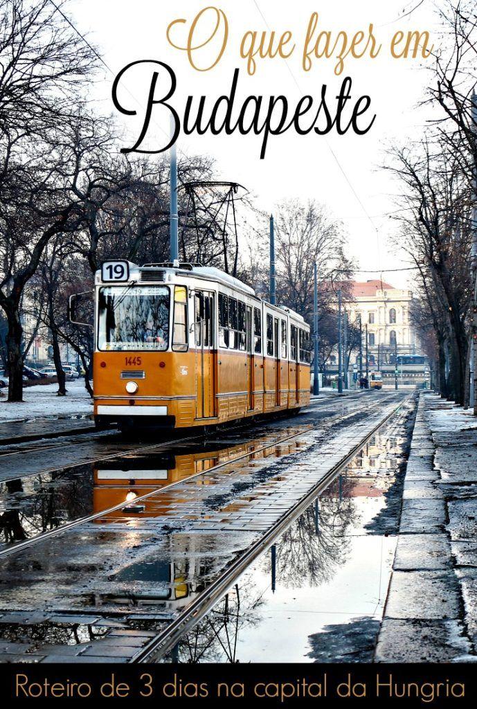 Dicas para planejar sua viagem para Budapeste, Hungria. O que fazer em Budapeste, atrações, onde comer e lugares escondidos. E como montar um roteiro de 3 dias em Budapeste.