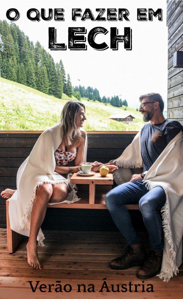 Descubra as beleza e o que para fazer em Lech durante no verão. Esta vila de montanha na região de Vorarlberg é um dos melhores destinos de viagem para quem quer curtir o verão na Áustria. Dica de viagem, onde ficar em Lech, o que fazer e os melhores restaurantes.