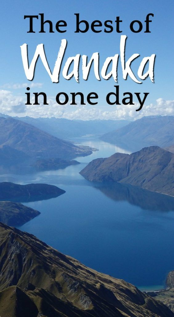 Top things to do in Wanaka packed in one day itinerary. Travel tips on how to spend 24 hours in Wanaka, New Zealand. From what to do in Wanaka, where to stay and eat. #Wanaka #NewZealand #Traveltips #AdventureTravel