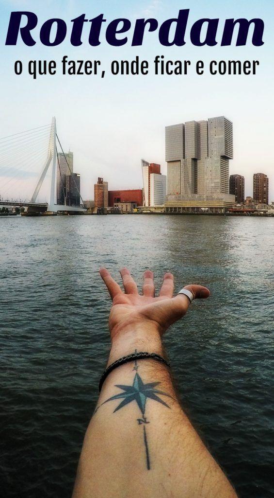 Guia do que fazer em Rotterdam Holanda